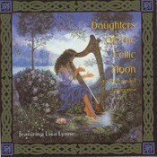 Daughters Of The Celtic Moon: A Windham Hill Collection Featuring Lisa Lynne Songs