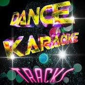 Dance Karaoke Tracks Songs