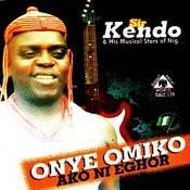 Onye Omiko Ako Ni Eghor Songs