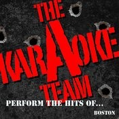 The Karaoke A Team Perform The Hits Of Boston Songs