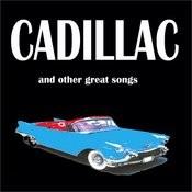 Cadillac Songs