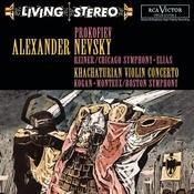 Prokofiev:  Alexander Nevsky; Khachaturian:  Violin Concerto Songs