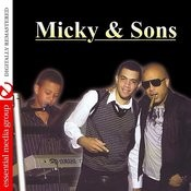 Micky & Sons (Digitally Remastered) Songs