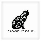 Los Gatos Negros Hits Songs