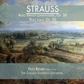 Strauss: Also Sprach Zarathustra, Op. 30 & Don Juan, Op. 20 Songs