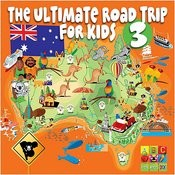 The Ultimate Road Trip For Kids Volume 3 Songs