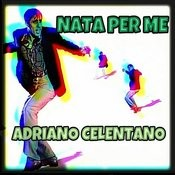 Nata Per Me Songs
