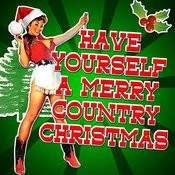 Have Yourself A Merry Country Christmas Songs