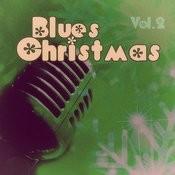 Blues #christmas - Vol. 2 Songs