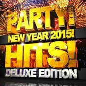 Party Hits! New Year 2015! (Deluxe Edition) Songs