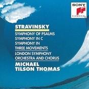 Stravinsky: Symphony of Psalms, Symphony in C & Symphony in 3 Movements Songs