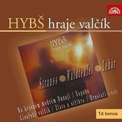 Hybš Hraje Valčík Songs