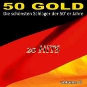 Die Schönsten Schlager Der 50'er Jahre, Vol. 8 Songs
