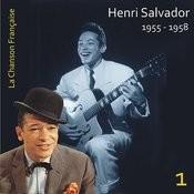 La Chanson Française / Henri Salvador [1955 - 1958], Volume 1 Songs