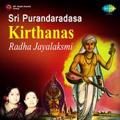 Purandaradas Krithis R Jayalakshmi Santh Songs