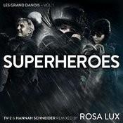 Superheroes – Le Grand Danois Vol. 1 Songs