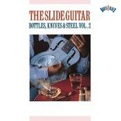 Slide Guitar Bottles, Knives & Steel    Vol. 2 Songs