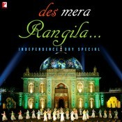 Des Mera Rangila - Independence Day Special  Songs