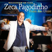 Trem Das Onze (Multishow Ao Vivo 2013) Songs