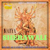 Maiya Sherawali  Songs