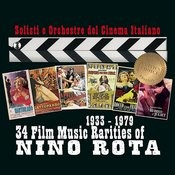Nino Rota - 34 Film Music Rarities 1933-1979 Songs