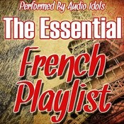 The Essential French Playlist Songs