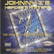 Johnny Z's Hardest Hitters Songs