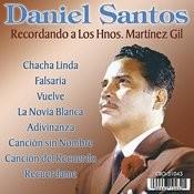 Recordando A Los Hnos. Martinez Gil Songs