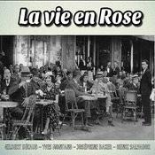 La Vie En Rose Songs