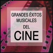 Grandes Éxitos Musicales Del Cine: Las Mejores Canciones De Películas Famosas Songs