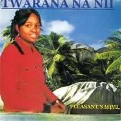 Twarana Na Nii Songs