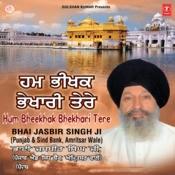 Hum Bhikham Bhikhari Tere Songs