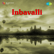 Inbavalli Songs