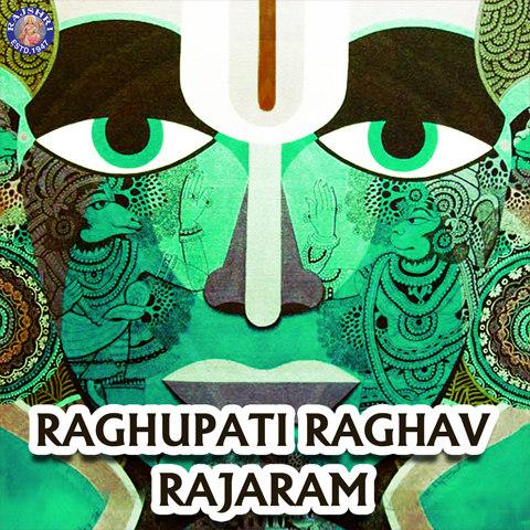 Raghupati Raghav Raja Ram Songs Download Raghupati Raghav