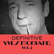 Definitive Yves Montand, Vol. 2 Songs