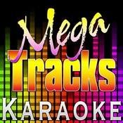 Ten Feet Tall (Originally Performed By Afrojack & Wrabel) [Karaoke Version] Songs
