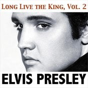 Long Live The King, Vol. 2 Songs