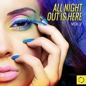 All Night Out Is Here, Vol. 2 Songs