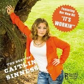The Best Of Caitlin Sinness Songs