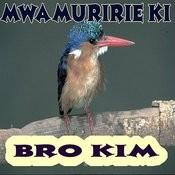 Mwamuririe Ki Songs