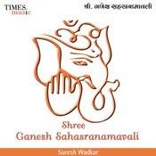 Shree Ganesh Sahasranamavali Songs