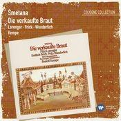 Smetana: Die verkaufte Braut [2007 Remaster] (2007 Remaster) Songs