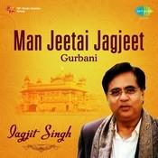 Jiyu Jiyu Tera Hukam - Jagjit Singh Songs