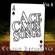 Ace Cajun Songs, Vol. 6 Songs