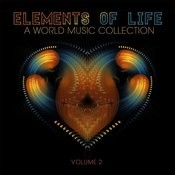 Elements Of Life: A World Music Collection, Vol. 2 Songs