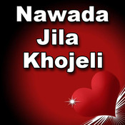 Nawada Jila Khojeli Songs