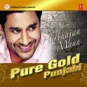 Pure Gold Punjabi- Harbhajan Mann Songs