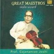 Great Maestros - Dr Gajanan Rao Joshi (violin)  Songs