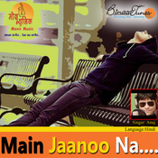 Main Jaanoo Na Songs