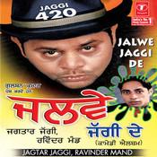 Jalwe Jaggi De Songs